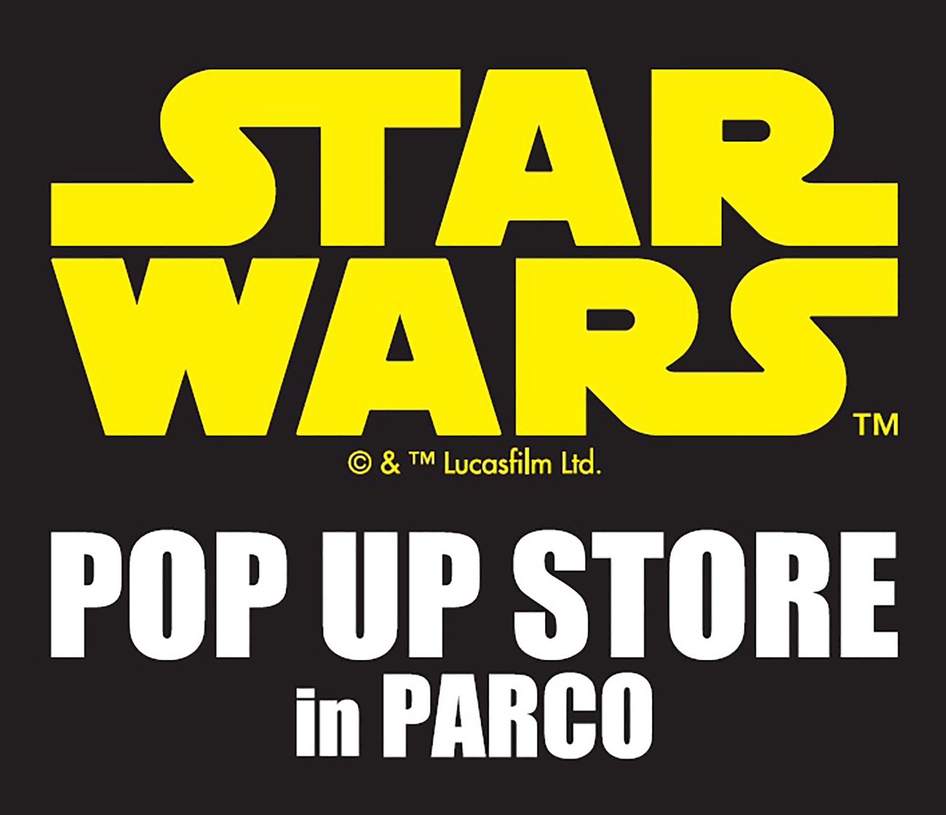 STAR WARS POP UP STORE in PARCOバナー