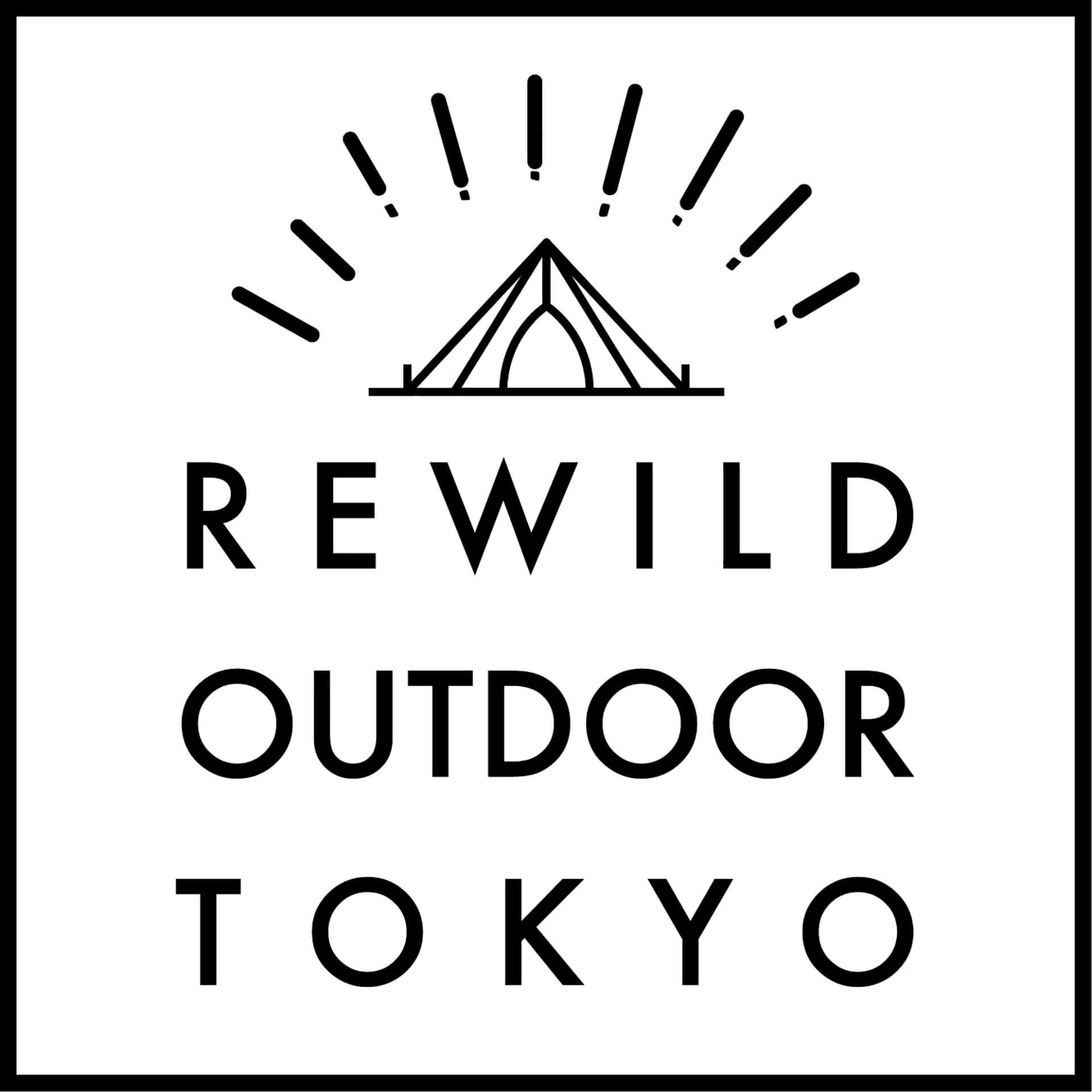 REWILD OUTDOOR TOKYO