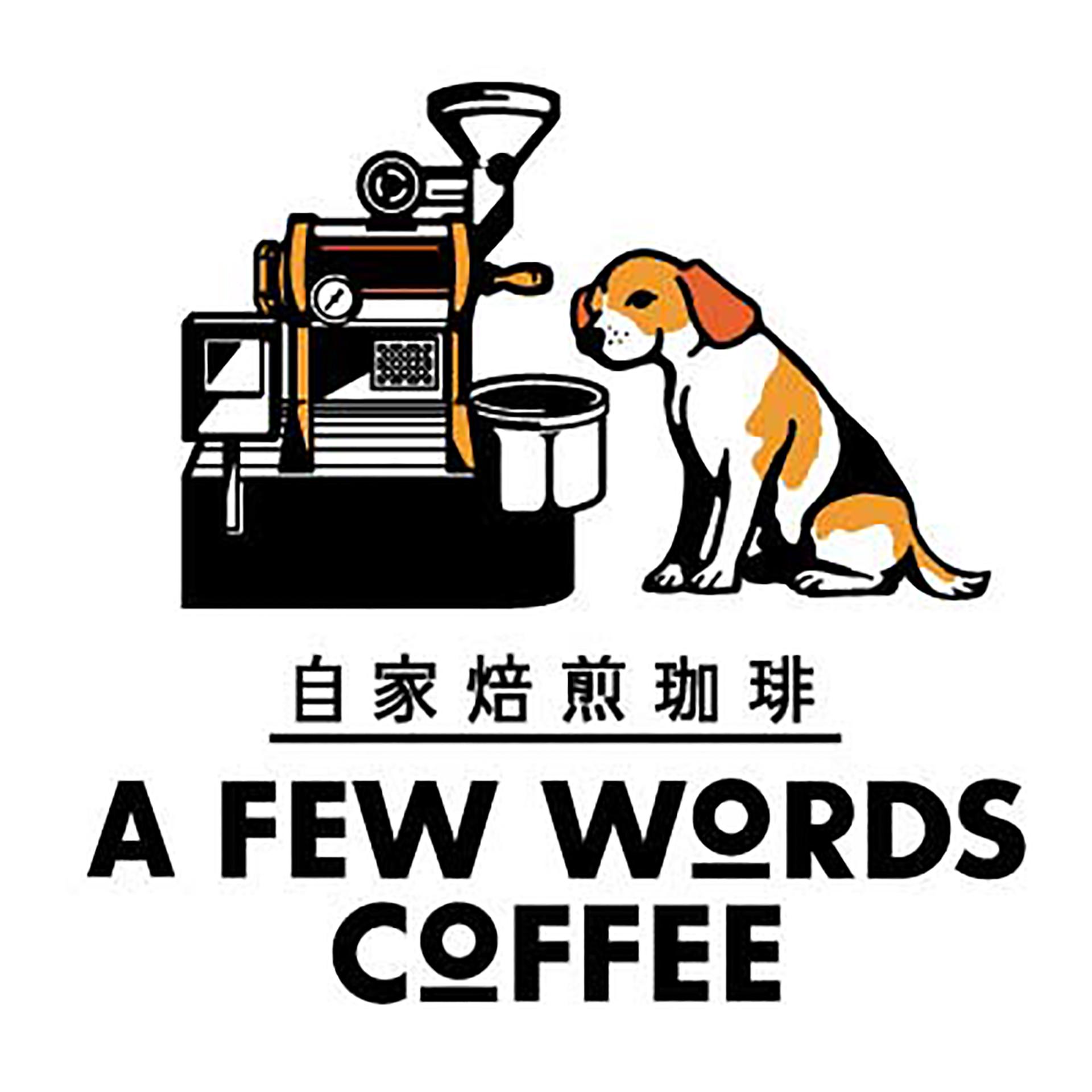 A FEW WORDS COFFEE
