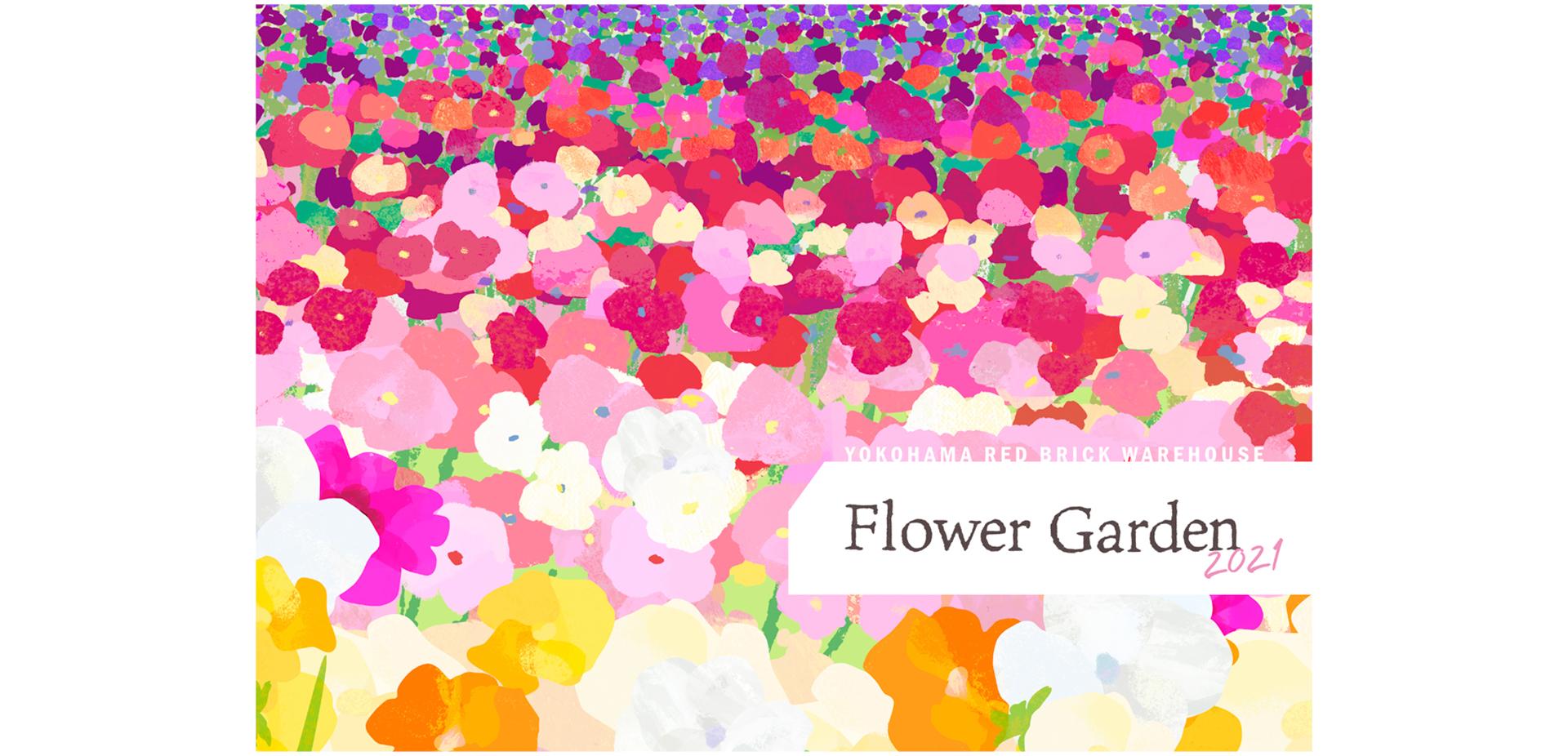 FLOWER GARDEN 2021
