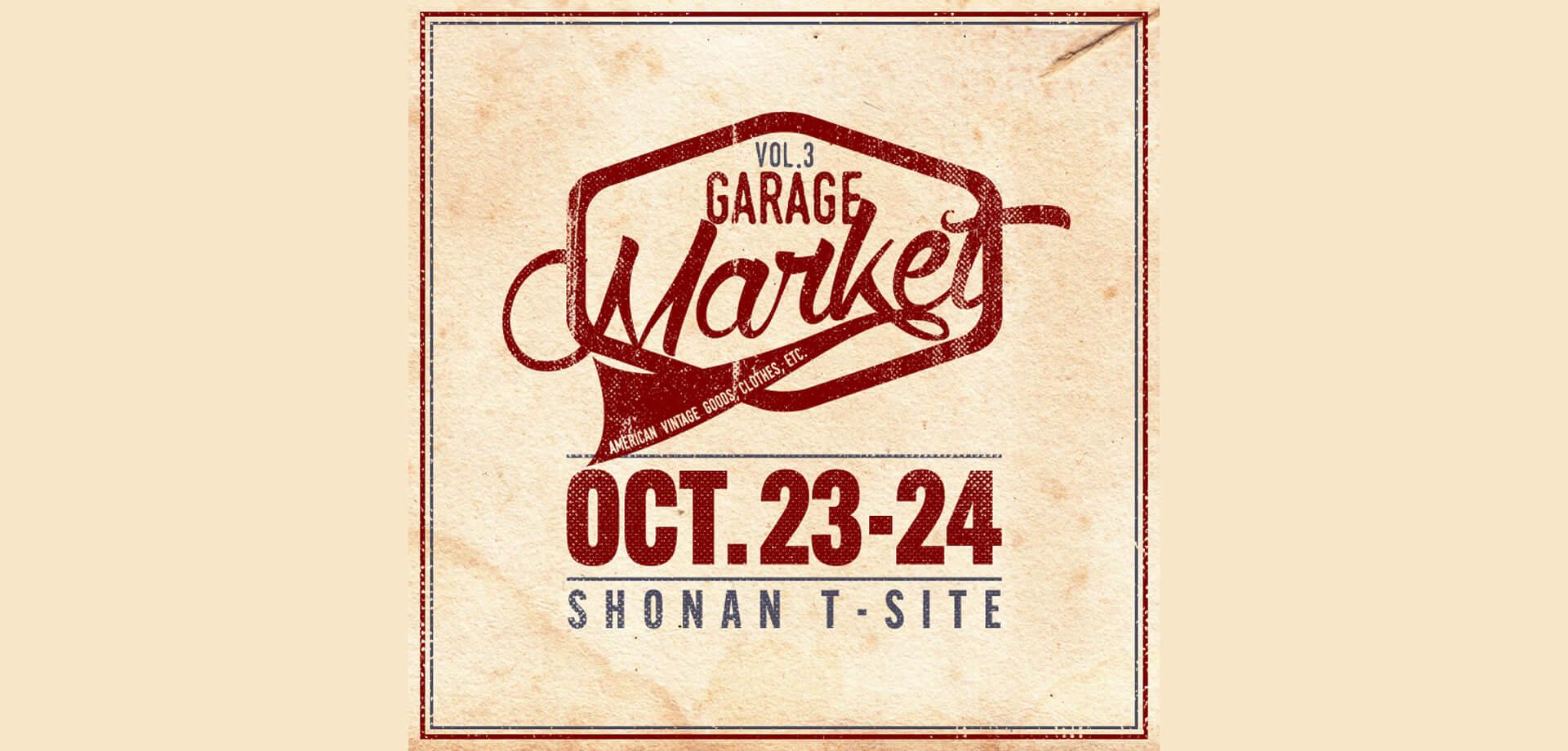湘南T-SITE GARAGE Market VOL.3